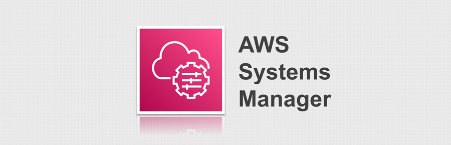 AWS Systems Manager (SSM) で考える、運用の自動化